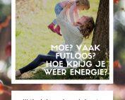Weinig energie? hoe krijg je meer energie?